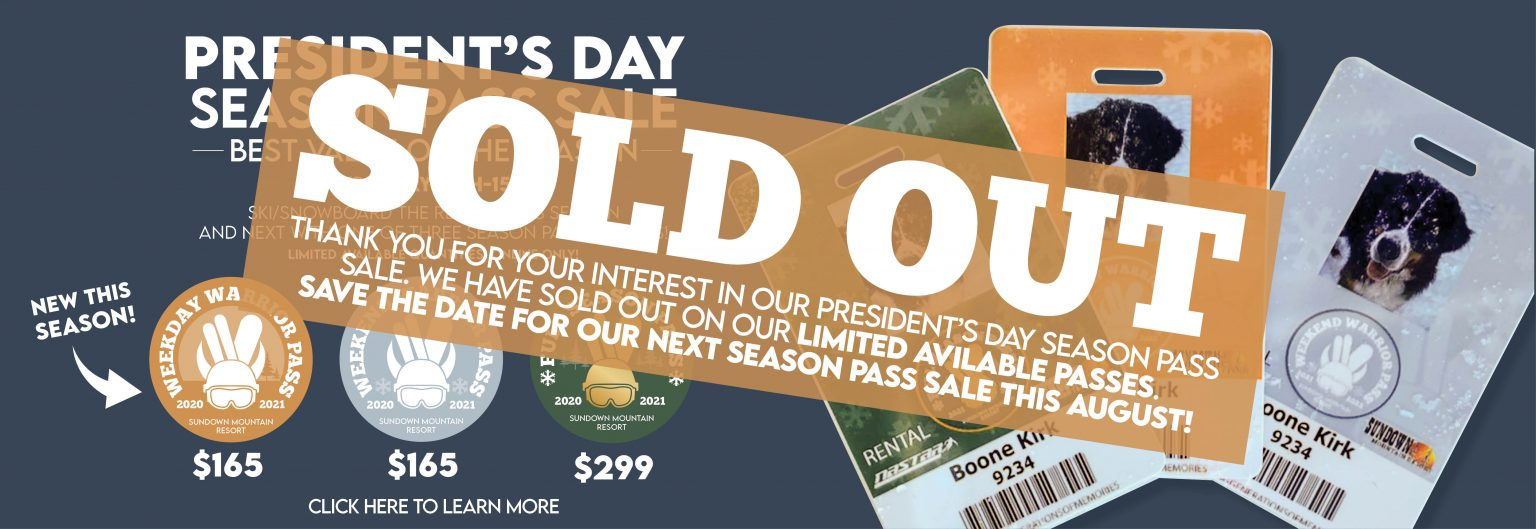 SOLD OUT President's Day Pass Sale 2021